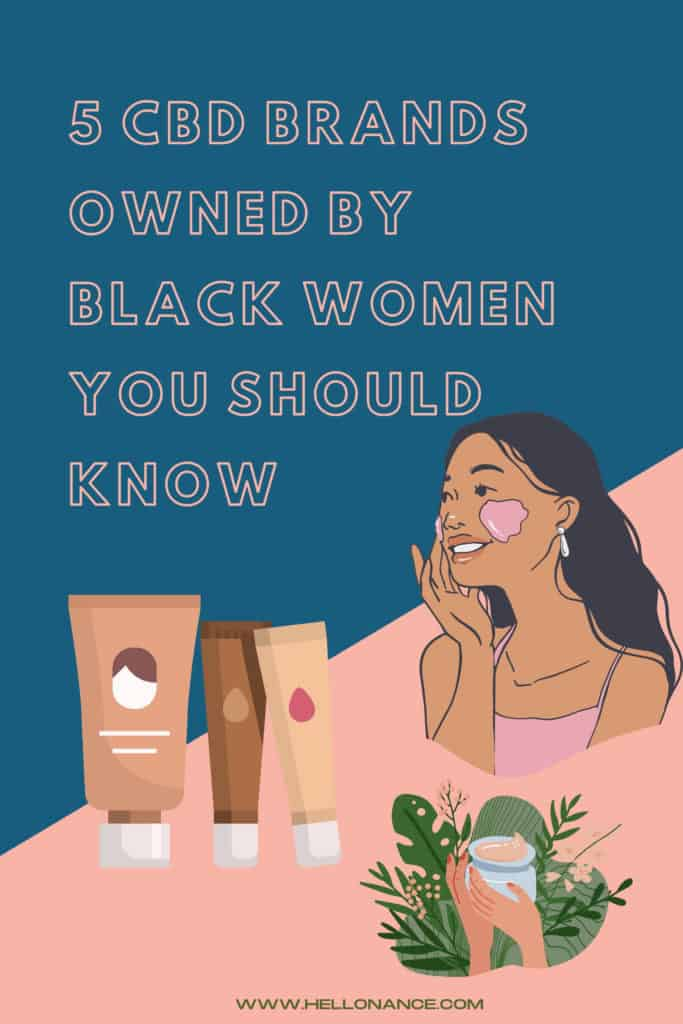 5 CBD Brands Owned By Black Women You Should Know